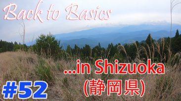 Back To Basics, In Shizuoka (#52)
